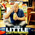 Rob Little: Criss Cross Applesauce - Live! From the State Theatre