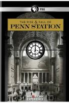 American Experience: The Rise and Fall of Penn Station