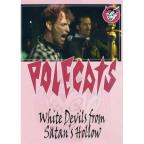 Polecats: White Devils from Satan's Hollow