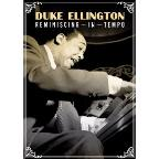 Duke Ellington: Reminiscing in Tempo