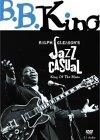 Jazz Casual: B.B. King