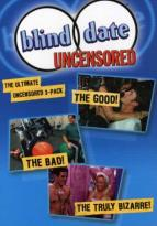 Blind Date: The Ultimate Uncensored 3-Pack