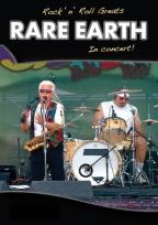 Rock N Roll Greats - Rare Earth: In Concert