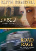 Ruth Rendell Mysteries - Road Rage / Simisola