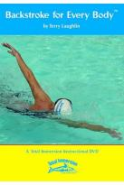 Backstroke for Every Body by Total Immersion Swimming