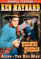 Whirlwind Horseman / Alias the Bad Man