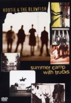 Hootie & the Blowfish - Summer Camp With Trucks