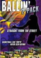 Ballin' 2-Pack: Ballin' Outta Control/Ball Above All