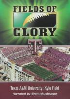 Fields of Glory - Texas A&M
