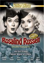 Rosalind Russell Double Feature Vol. 1: His Girl Friday / Never Wave At A Wac