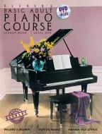 Alfred's Basic Adult Piano Course:Bk1