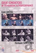 Great Conductors in Rehearsal & Performance - Karl Ancerl/Herman Scherchen