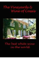Vineyards And Wine Of Cassis: The Best White Wine In The World