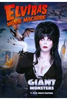 Elvira's Movie Macabre: Giant Monsters