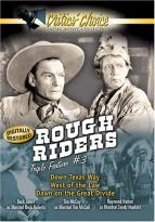 Rough Riders Triple Feature #3