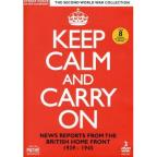 Keep Calm and Carry On: News Reports from the British Home Front 1939-1945