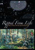 Ripped From Life: Orbs, Ghosts, the Civil War and Beyond