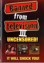 Banned From TV Vol #   3