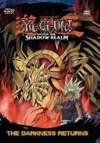 Yu - Gi - Oh: Enter the Shadow Realm - Vol. 2: The Darkness Returns