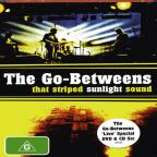 Go-Betweens - That Striped Sunlight Sound