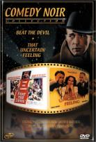 Comedy Noir Collection: Beat The Devil/That Uncertain Feeling