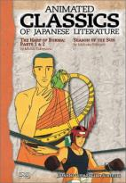 Animated Classics Of Japanese Literature: The Harp Of Burma Parts 1 & 2/Season Of The Sun