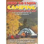 How To Enjoy Camping/First Trip