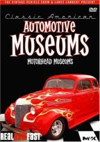 Automotive Museums: Motorhead Museums