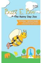 Buzz E. Bee At The Rainy Day Zoo