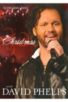 David Phelps: Christmas with David Phelps