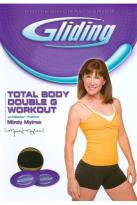 Mindy Mylrea: Gliding - Total Body Double G Workout