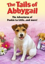 Tails of Abbygail: The Adventures of Pookie Lu Little... and More!
