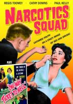Narcotics Squad/One Way Ticket To Hell