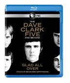 Dave Clark Five and Beyond: Glad All Over