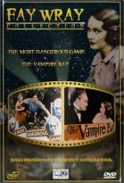 Fay Wray Collection: Most Dangerous Game/The Vampire Bat