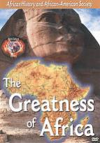 African History and African-American Society: The Greatness of Africa