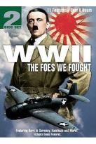 WWII - Foes We Fought