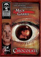 Masters of Horror - Mick Garris: Chocolate
