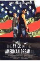 Price of the American Dream II