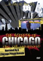 Streets Of Chicago:Raw Real & Uncenso