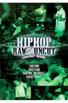 Hip Hop Raw and Uncut Live in Concert