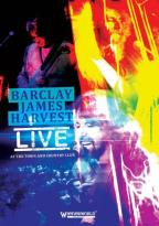 Barclay James Harvest: Live at the Town and Country Club