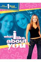 What I Like About You - The Complete First Season