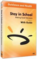 Stay in School: Making Good Decisions