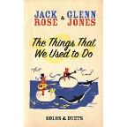 Jack Rose/Glenn Jones: The Things That We Used to Do