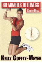 Kelly Coffey-Meyer: 30 Minutes to Fitness - Cardio Blast
