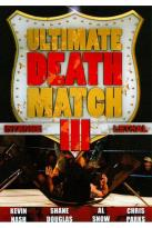 Ultimate Death Match III