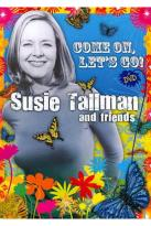 Susie Tallman and Friends: Come On, Let's Go!