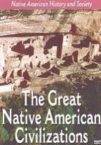Native American History and Society: The Great Native American Civilizations