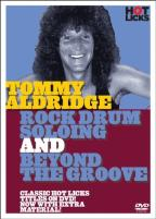 Tommy Aldridge: Rock Drum Soloing/Beyond the Groove